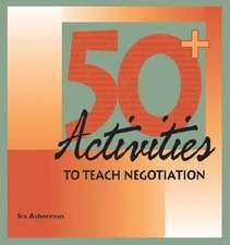 50 Activities to Teach Negotiation