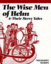 The Wise Men of Helm and Their Merry Tales