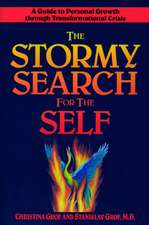 The Stormy Search for the Self