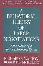 A Behavioral Theory of Labor Negotiations