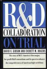 R & D Collaboration on Trial:  Realizing Value from the Corporate Image