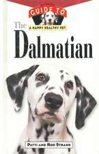 The Dalmatian: An Owner's Guide: Hb