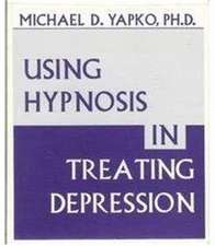 Using Hypnosis in Treating Depresssion:  Expanding the Goals of Psychotherapy