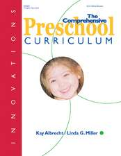 The Comprehensive Preschool Curriculum