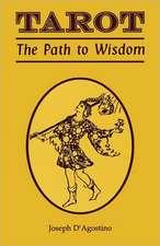 Tarot:  The Path to Wisdom