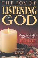 The Joy of Listening to God