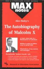 Autobiography of Malcolm X as Told to Alex Haley, the (Maxnotes Literature Guides):  How to Psychoanalyze Yourself and Your Friends
