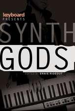 Keyboard Presents Synth Gods