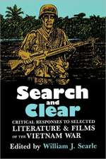 Search and Clear: Critical Responses to Selected Literature and Films of the Vietnam War