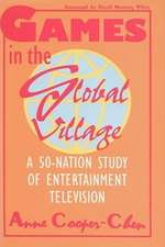 Games In The Global Village: A 50 Nation Study Of Entertainment Television