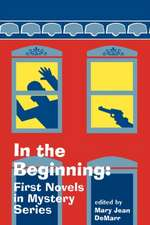 In the Beginning: First Novels in Mystery Series