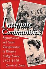 Intimate Communities: Representation and Social Transformation in Women's College Fiction, 1895–1910