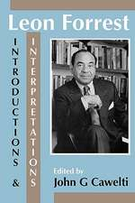 Leon Forrest: Introductions and Interpretations