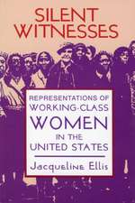 Silent Witnesses: Representations of Working-Class Women in the United States