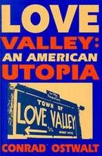 Ostwalt:  Love Valley an American Utopia