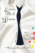 The Little Black Dress and the Sons of Thunder
