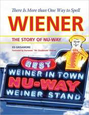 There Is More Than One Way to Spell Wiener:  The Story of Nu-Way