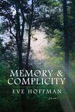 Memory & Complicity