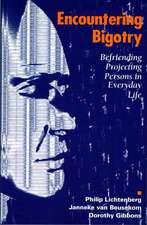 Encountering Bigotry: Befriending Projecting People in Everyday Life