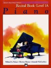 Alfred's Basic Piano Course Recital Book, Bk 1a