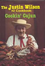 Justin Wilson #2 Cookbook, The: Cookin' Cajun