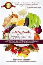 Do's & Don'ts of Hypoglycemia: An Everyday Guide to Low Blood Sugar