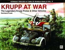 German Trucks & Cars in WWII Vol.V:  Krupp at War