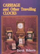 Carriage and Other Travelling Clocks