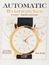 Automatic Wristwatches from Switzerland: Self-Winding Wristwatches
