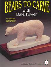 Bears to Carve with Dale Power