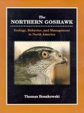 Northern Goshawk: Ecology, Behavior & Management in North America