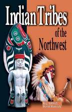 Indian Tribes of the Northwest: Revised Edition