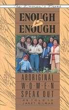 Enough is Enough: Aboriginal Women Speak Out