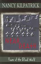 Near Death: Power of the Blood World