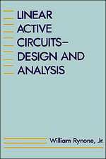 Linear Active Circuits:  Design and Analysis