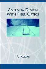 Antenna Design with Fiber Optics