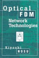Optical Fdm Network Technologies