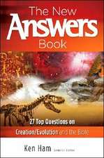 The New Answers Book:  Over 25 Questions on Creation/Evolution and the Bible