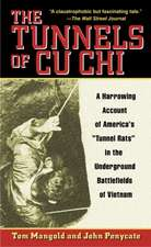 The Tunnels of Cu Chi:  A Harrowing Account of America's