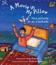 A Movie In My Pillow/Una Pelicula en Mi Almohada:  No Tiene Que Ser Asi