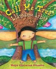 Call Call Me Tree:  Llamame Arbol