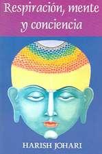 Respiracion, Mente, y Conciencia