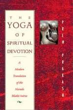 The Yoga of Spiritual Devotion