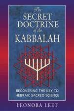 Secret Doctrine of the Kabbalah