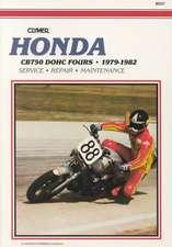 Honda CB750 Dohc Fours 79-82