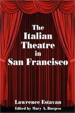 The Italian Theatre in San Francisco