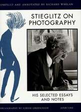 Stieglitz on Photography: His Selected Essays and Notes