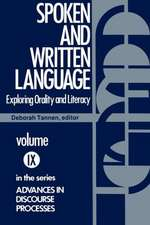 Spoken and Written Language:  Exploring Orality and Literacy