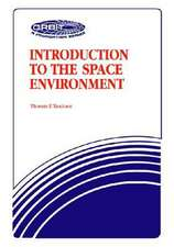 Tascione, T:  Introduction To The Space Environment-Second E