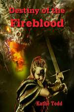 Destiny of the Fireblood